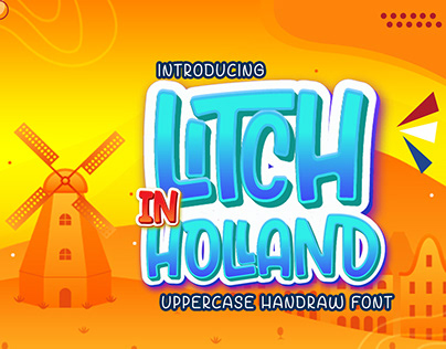FREE   Litch In Holland Unique Hand drawn Font