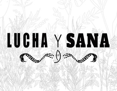~ Lucha y Sana ~