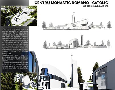 DIPLOMA PROJECT - ROMAN - CATHOLIC MONASTIC CENTER
