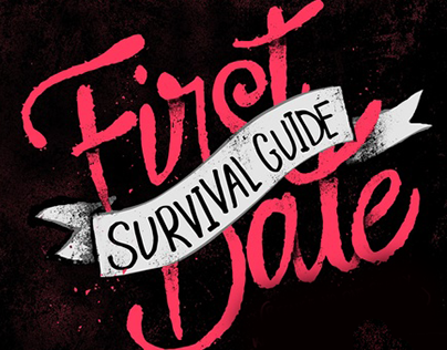 First Date Survival Guide