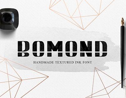 BOMOND. Textured Ink Font