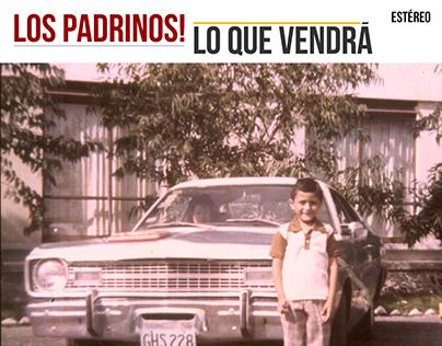 ¡Los Padrinos!