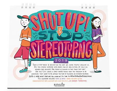 Shut Up & Stop Stereotyping Calendar