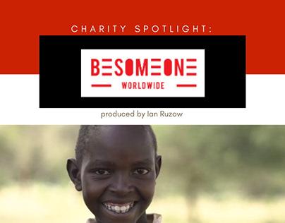 BeSomeone Worldwide Charity Spotlight by Ian Ruzow