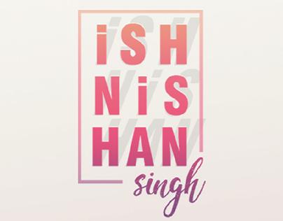 CV - Ishnishan Singh | Designer