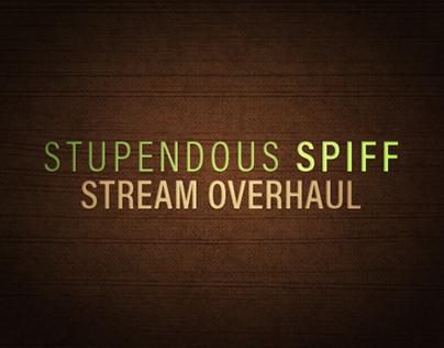 Stupendous_Spiff's Stream Overhaul