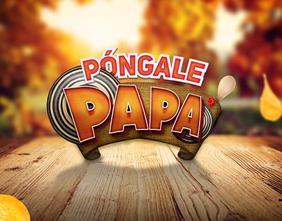 Póngale papa | Concept