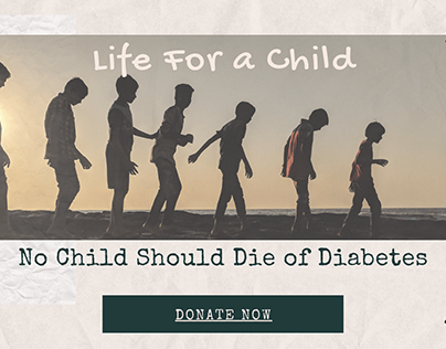Life For a Child: No Child Should Die of Diabetes