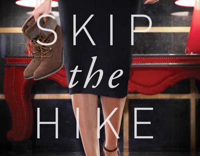 Skip the hike AD, Print & Digital