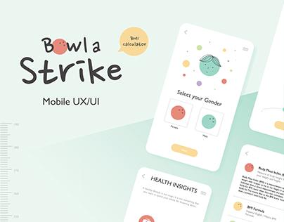 Bowl a Strike | Mobile UI/UX Design