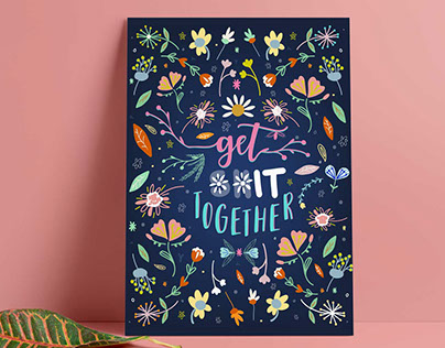 Get **it together floral typography poster