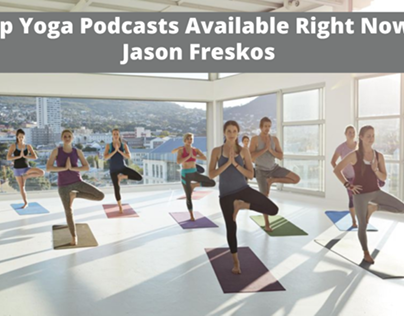 Yoga Instructor Jason Freskos Discusses the Top Yoga