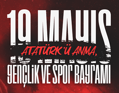 MAY19 THE COMMEMORATION OF ATATÜRK YOUTH AND SPORTS DAY
