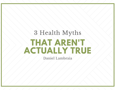 3 Health Myths That Aren't Actually True