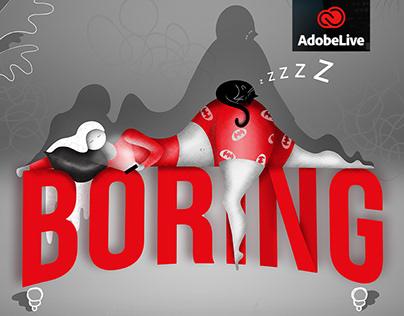Boring - Adobe Live vom Sofa