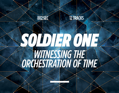 Soldier one / Witnessing the orchestration of time