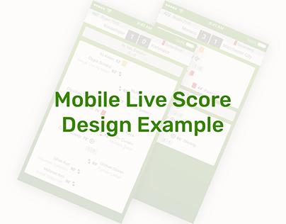 Mobile Live Score Design Example