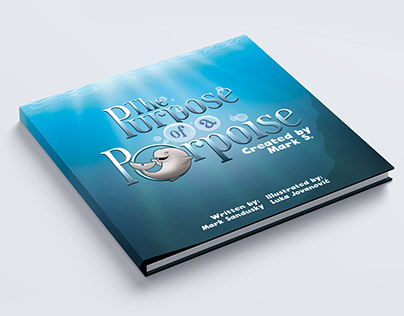 The Purpose of a Porpoise, Children's book by Mark S.