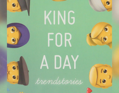 King for a day - Trendstories