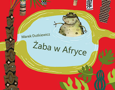 illustrations for the book Żaba w Afryce