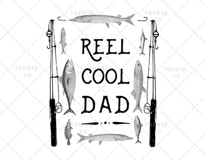 Reel Cool Dad PNG Fishing Sublimation Clipart Graphic