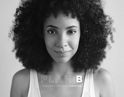 Plan B | Director's Treatment