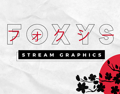 FOXYS - STREAM GRAPHICS