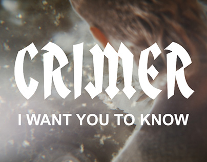 Crimer - I Want You To Know | Official Video - VFX