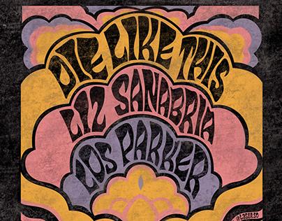 GIG POSTER - Die Like This, Liz Sanabria, Los Parker