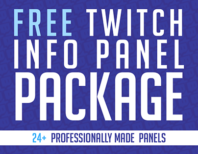 Twitch Info Panel Package - FREE