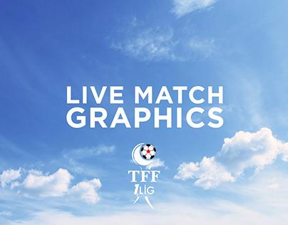 Live Match Graphics // TFF 1. Lig
