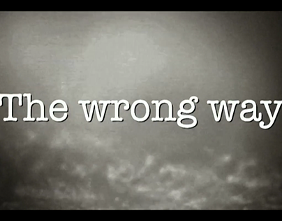 "The wrong way ""teaser"""