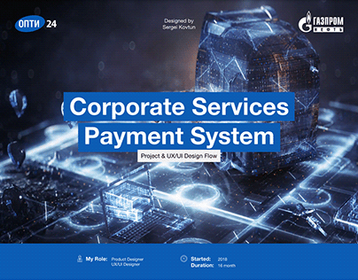 UX Design / UI Design for Corporate Payment System