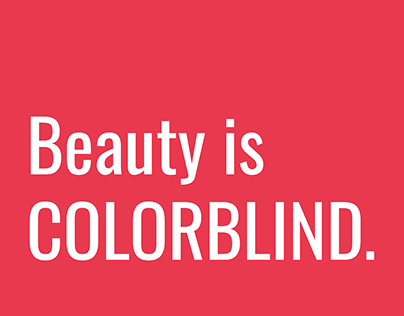 Beauty is Colorblind: An Advocacy against Colorism