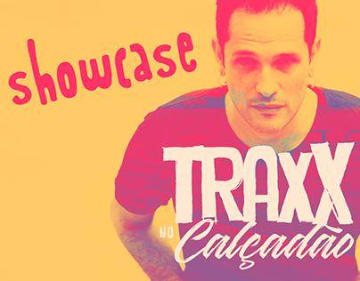 TRAxX Calçadão - Showcase