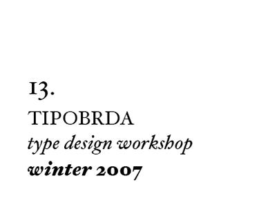 13th Tipobrda workshop . 2007