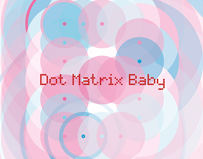 ART | Digital 1033_Dot Matrix Baby