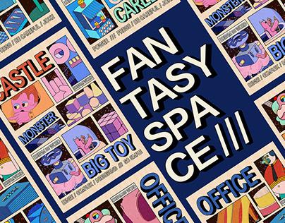 奇幻空间 | FANTASY SPACE