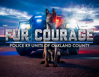 FUR COURAGE: Police K9s of Oakland County