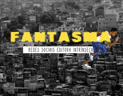 """Divulgação do livro """"Fantasma"""" para Editora Intrínseca"""