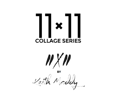 11X11 Collage Series by Keith Maddy | Promo Concept