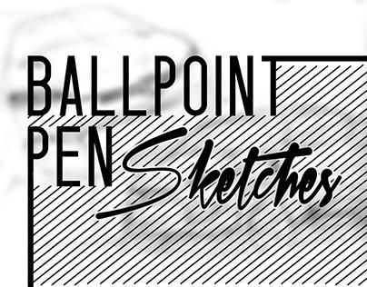 BallPoint Pen Sketches