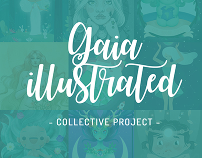 Gaia Illustrated - Collective Project