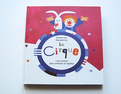 """""""The Circus"""" (Le Cirque) a movable toy-book"""