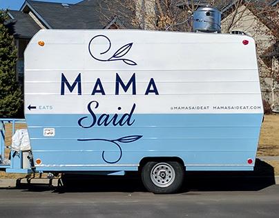 Mama Said Food Truck