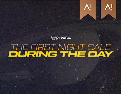 Preunic: The first night sale during the day