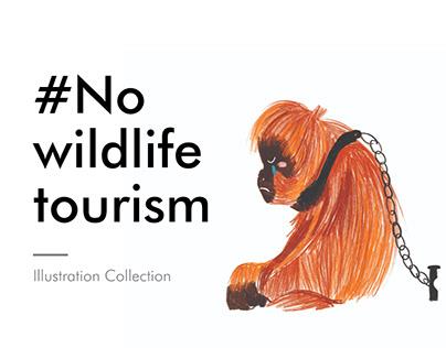 #No Wildlife Tourism