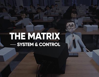 THE MATRIX -SYSTEM&CONTROL