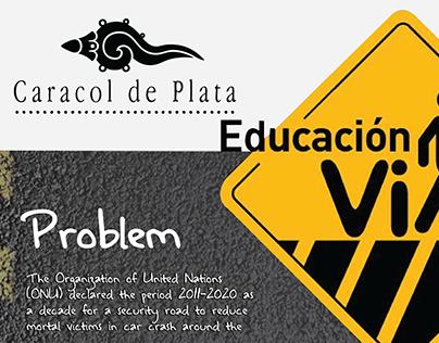 Safety Road, Caracol de Plata