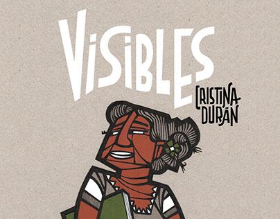 VISIBLES. Exposición en Pepita Lumier Art&Shop
